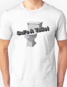 Dat's A Toilet Unisex T-Shirt
