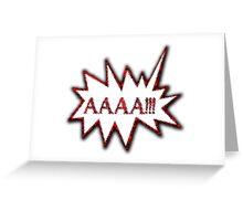 AAAA!!! Scream Hysterical Cartoon Loud Surprise  Greeting Card
