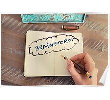 Motivational concept with handwritten text BRAINSTORM Poster