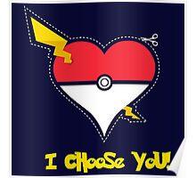 Pokemon Love I Choose You Poster
