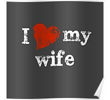 I 'heart' my wife Poster