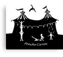 Poncho Circus Tent Canvas Print