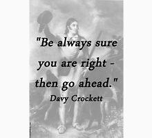 Be Always Sure  - Davy Crockett Unisex T-Shirt