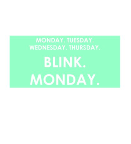 FRIDAY - BLINK - MONDAY Sticker