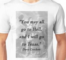 I Will Go to Texas - Davy Crockett Unisex T-Shirt