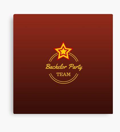 Bachelor Party Team Canvas Print