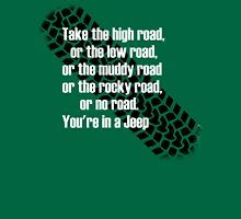 take the high road Unisex T-Shirt