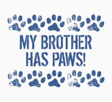 My Brother Has Paws Baby Tee