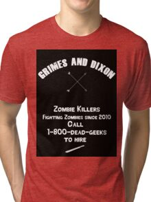 Zombie Killers Tri-blend T-Shirt