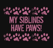 My Siblings Have Paws One Piece - Long Sleeve