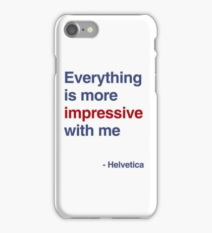 best font ever ( helvetica) iPhone Case/Skin