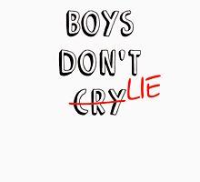 Boys don't lie Unisex T-Shirt