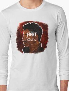 Dorian - Fight For What's In You Heart Long Sleeve T-Shirt