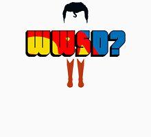 WWSD? Unisex T-Shirt