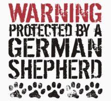 Warning Protected By A German Shepherd Baby Tee