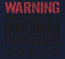 Warning Protected By A Doberman Pinscher One Piece - Long Sleeve