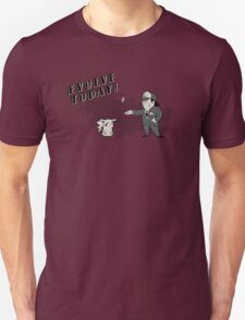 (I Don't Want to) Evolve Today! (Pokemon) T-Shirt