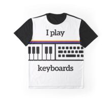 I play keyboards Graphic T-Shirt