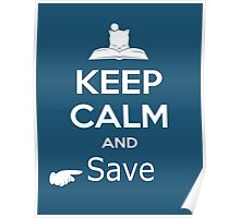 Keep Calm and Save (Final Fantasy) Poster