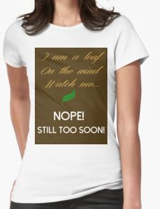 Too Soon Womens Fitted T-Shirt