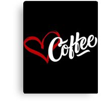 Love Coffee Canvas Print