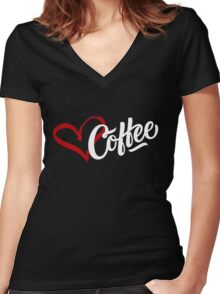 Love Coffee Women's Fitted V-Neck T-Shirt