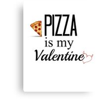 Pizza is love. Canvas Print