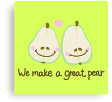 We make a great pear Canvas Print