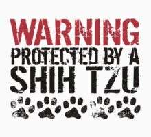 Warning Protected By A Shih Tzu Baby Tee