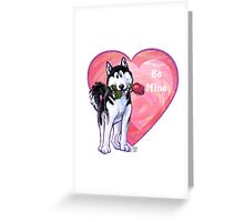 Husky Valentine's Day Greeting Card