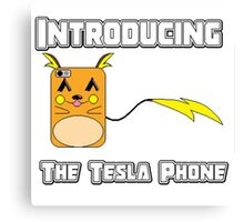 The Tesla Phone! Canvas Print
