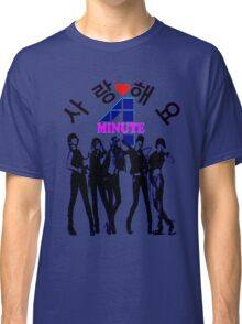 ♥♫SaRangHaeYo(Love) Hot Fabulous K-Pop Girl Group-4Minute Cool K-Pop Clothes & Phone/iPad/Laptop/MackBook Cases/Skins & Bags & Home Decor & Stationary♪♥ Classic T-Shirt