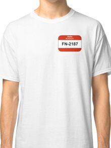 My name is 2187 Classic T-Shirt