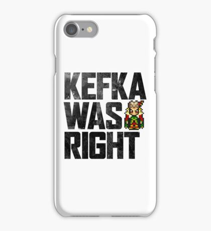 Kefka Was Right iPhone Case/Skin