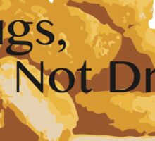 Nugs,  Not Drugs Sticker