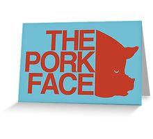 the pork face Greeting Card