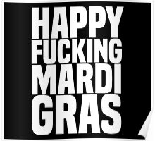 Happy Mardi Gras White Poster