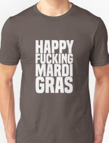 Happy Mardi Gras White Unisex T-Shirt