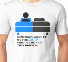 Cold Side of the Bed Unisex T-Shirt