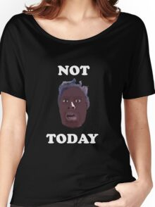 casa linda apartments interview viral NOT TODAY Women's Relaxed Fit T-Shirt