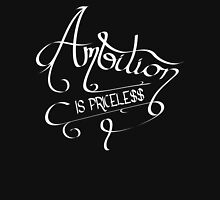 Ambition Is Priceless (Black) Unisex T-Shirt