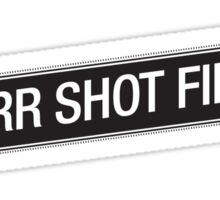 Burr Shot First Sticker