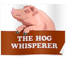 The hog whisperer Poster