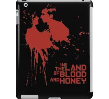 In The Land Of The Blood And Honey iPad Case/Skin