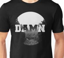 Damn nature, you scary! Unisex T-Shirt