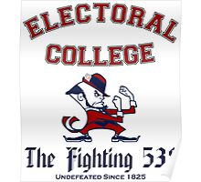 The Electoral College-Fighting 538 Poster