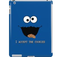 I accept the cookies | Cookie Monster iPad Case/Skin