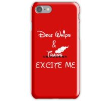 Dole Whips & Trains Excite Me iPhone Case/Skin