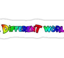 A Different World Sticker