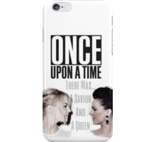 Emma Swan and Regina Mills - Queen and Savior iPhone Case/Skin